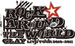 ROCK AROUND THE WORLD 2010−2011.jpg